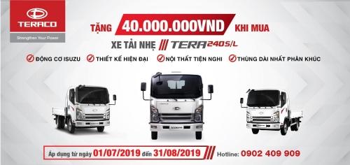 Hệ thống đại lý TERACO tưng bừng triển khai chương trình Tặng 40.000.000vnd cho khách hàng mua xe tải nhẹ TERA240S/L