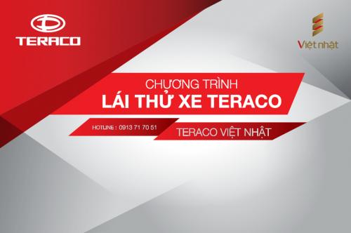 Lái thử & trải nghiệm xe tải Teraco cùng Đại lý Teraco Việt Nhật